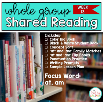 Whole Group Shared Reading Week 13