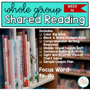 Whole Group Shared Reading Week 14