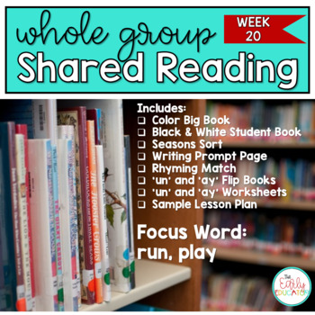 Whole Group Shared Reading Week 20