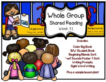Whole Group Shared Reading Week 31