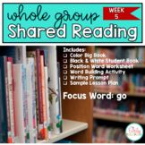Whole Group Shared Reading Week 5