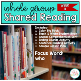 Whole Group Shared Reading Week 9