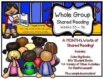 Whole Group Shared Reading BUNDLE Weeks 33 -36