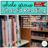 Whole Group Shared Reading MEGA BUNDLE - A YEAR LONG RESOURCE