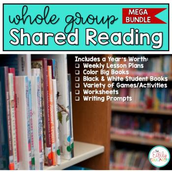 Whole Group Shared Reading MEGA BUNDLE - A YEAR LONG RESOURCE