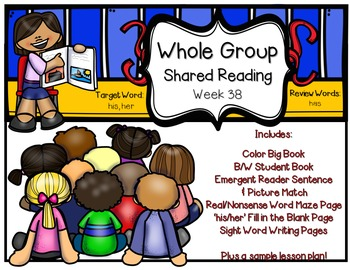 Whole Group Shared Reading Week 38