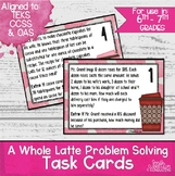 Valentines Day Math | Whole Latte Problem Solving Task Cards
