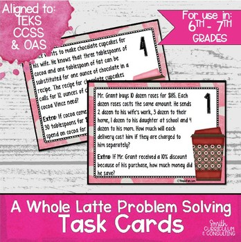 Whole Latte Problem Solving- Task Cards- Aligned to CCSS and TEKS