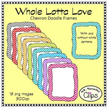 Whole Lotta Love - Chevron Doodle Frames