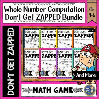 Whole Number Computation Don't Get ZAPPED Math Game Bundle