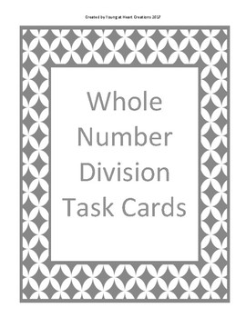 Whole Number Division Task Cards (No Remainders)