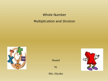 Whole Number Multiplication Division 5th grade Jeopary Style Review