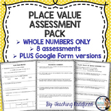 Whole Number Place Value Assessment Pack {with Digital Forms}