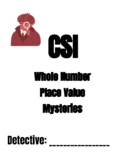 Whole Number Place Value CSI - 5 Cases!