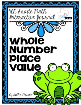 4th Grade TEKS Whole Number Place Value Interactive Journal