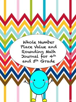 Whole Number Place Value and Rounding Math Journal