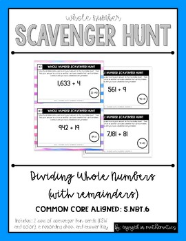 Whole Number Scavenger Hunt Set #3: Dividing Numbers {w/ remainders} (5.NBT.B.6)