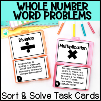 Whole Number Word Problem Operations Sort & Solve