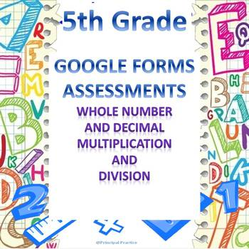 Whole Number and Decimal Multiplication and Division Google Forms Assessment