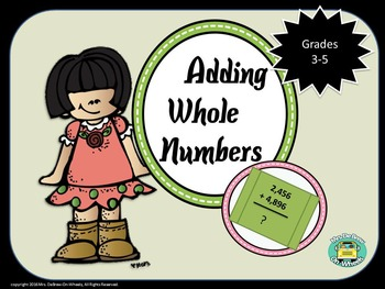 Whole Numbers Addition - Grades 3-5