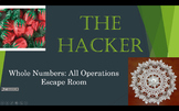 The Hacker: Whole Numbers: All Operations Escape Room