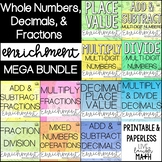 Whole Numbers, Decimals, and  Fractions Enrichment Bundle: