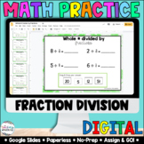Whole Numbers Divided by Fractions [Google Classroom Compa