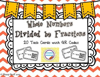 Whole Numbers Divided by Fractions QR Task Cards