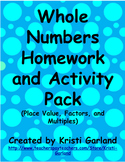 Whole Numbers Homework and Activity Pack