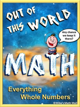 Whole Numbers Math Review (Fun, Out-of-this-World Theme) C