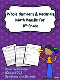 Whole Numbers and Decimals Unit Bundle for 6th Grade Math