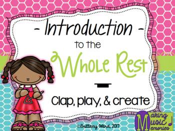Whole Rest Introduction - PDF/PPT