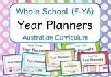 Whole School - Year Planners MEGA BUNDLE! (Australian Curriculum)