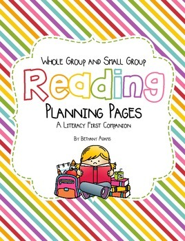 Whole & Small Group Lesson Plan Pages ~*Literacy First Companion*~