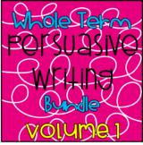 Whole Term Persuasive Writing Bundle - Vol 1