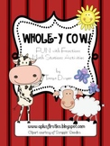 Whole-Y Cow...Fun with Fractions