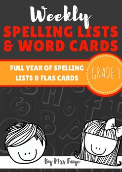 Whole Year of Grade 3 Spelling Lists and Word Cards