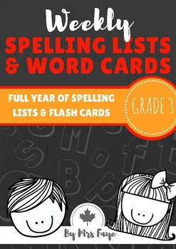 Whole Year of Grade 3 Spelling Lists and Word Cards - Canadian Version