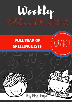 Whole Year of Grade 4 Spelling Lists