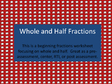 Whole and Half Fractions