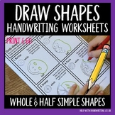 Whole and Half Simple Shapes - Drawing Shapes