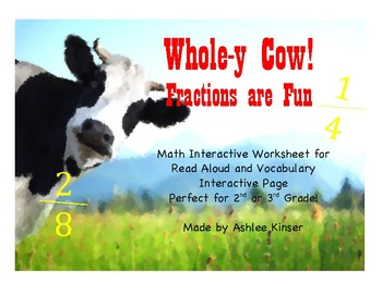 Whole-y Cow! Fractions are Fun -Interactive Worksheet, Vocabulary Interactive
