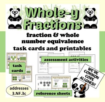 Whole-y Fractions – fraction & whole number equivalence ta