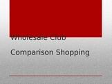 Wholesale Club Comparison Shopping PowerPoint