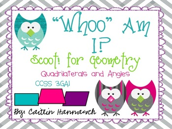 Whoo Am I? Geometry Scoot! Quadrilaterals & Angles