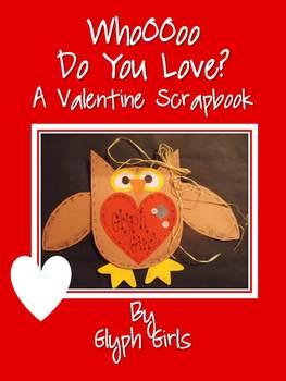 Whoo Do You Love? A Valentine Scrapbook