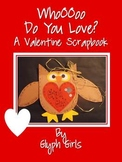 Whoo Do You Love? A Valentine Scrapbook