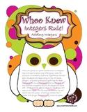 Whoo Knew?  Integers Rule! - Adding Integers