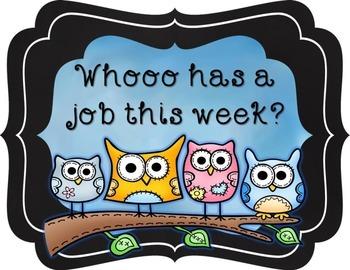 Whoo has a job? Owl Job Chart (Editable)