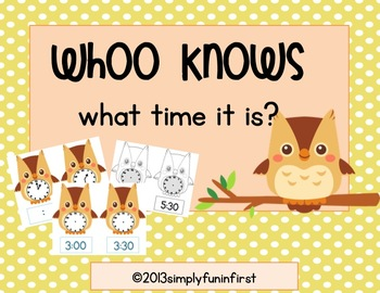 Whoo knows what time it is? {math station--time to the hour & half hour}